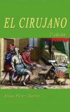 el cirujano (ebook)-jesus perez tierra-9788468603353