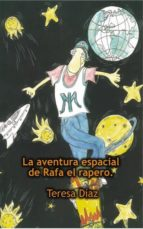 rafa el rapero. la aventura espacial. (ebook)-díaz teresa-9788468604053