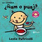 la comida: ¿ñam o puaj? (los libros de mim)-leslie patricelli-9788469606353