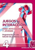 juegos de interaccion para adolescentes y jovenes: programacion de vida, solucion de problemas, cooperacion-klaus w. vopel-9788470438653