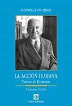 la accion humana: tratado de economia (12ª ed.)-9788472097353