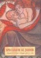 speculum al joder: tratado de recetas y consejos sobre el coito ( 2ª ed.) teresa vicens 9788476518953