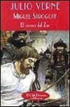 miguel strogoff: el correo del zar-jules verne-9788477023753