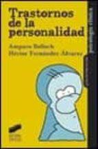 trastornos de la personalidad-amparo belloch-hector fernandez-alvarez-9788477389453