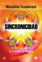 sincronicidad: el vinculo entre la fisica y la psique-massimo teodorani-9788478087853