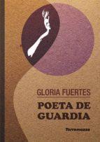 poeta de guardia-gloria fuertes-9788478395453