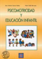 psicomotricidad y educacion infantil j. antonio garcia nuñez 9788478691753