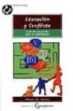educacion y conflicto: guia de educacion para la convivencia-xesus r. jares-9788478842353