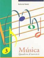 musica 3 quadern d exercicis-9788478872053