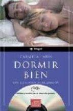 DORMIR BIEN CON EJERCICIOS DE RELAJACION (INCLUYE CD-ROM)