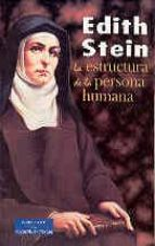 la estructura de la persona humana edith stein 9788479145453