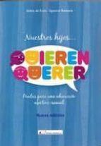 nuestros hijos quieren querer (2ª ed.) jokin de irala estevez ignacio gomara urdiain 9788479914653
