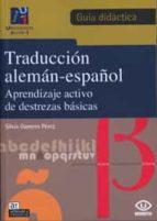 traduccion aleman español: aprendizaje activo de destrezas basica s. guia didactica silvia gamero perez 9788480215053