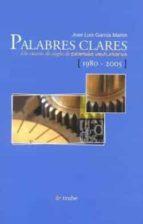 PALABRES CLARES: UN CUARTU DE SIEGLU DE POESIA ASTURIANA (1980-2005)