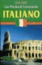 italiano: guia practica de conversacion-9788482383453