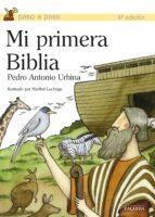 mi primera biblia (paso a paso) pedro antonio urbina 9788482399553