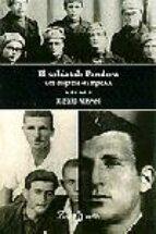 el soldat de pandora. una biografia del segle xx: una biografia d el segle xx-ricard vinyes-9788482566153