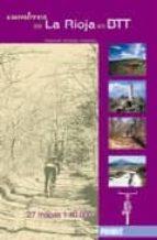 El libro de Cumbres de la rioja en btt autor MANUEL ANDRES ASENSIO DOC!