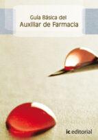 (i.b.d.)guia basica del auxiliar de farmacia 9788483643853