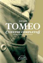 cuentos completos-javier tomeo-9788483931653