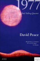 1977 david peace 9788484285953