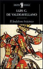 el feudalismo hispanico y otros estudios de historia medieval luis garcia de valdeavellano 9788484321453