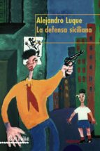 la defensa siciliana-alejandro luque de diego-9788484334453