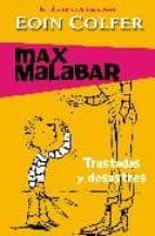 Trastadas y desastres (Max Malabar 3)