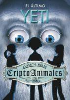 criptoanimales: el ultimo yeti-alberto melis-9788484415053