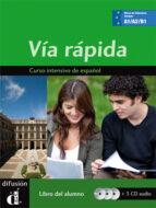 via rapida, libro del alumno + 2 cd s maria cecilia ainziburu 9788484436553