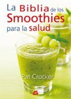 la biblia de los smoothies para la salud-pat crocker-9788484454953
