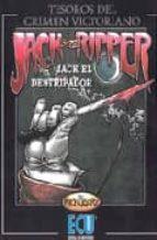 jack the ripper (jack el destripador): diario de los crimenes de whitechapel 1888 1889 rick geary 9788484542353