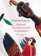 Historia da resurrección do papagaio (libros para soñar)
