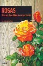 Manual de rosas, cultivo y conseracion: agapea libros urgentes.