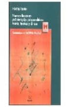 nuevas lineas en psicoterapias psicoanaliticas. teoria, tecnica, clinica: seminarios en acippia, madrid hector fiorini 9788488909053