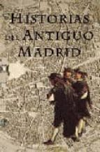 Historias del antiguo madrid Ebooks gratis descarga foro pdf