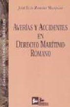 averias y accidentes en derecho maritimo romano-jose luis zamora manzano-9788489493353