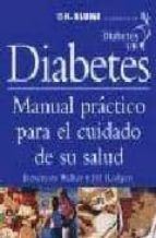 diabetes: manual practico para el cuidado de su salud rosemary walker jill rodgers 9788489840553