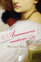 amaneceres cautivos (ebook)-nieves hidalgo-9788490194553