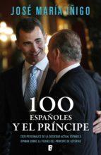 100 españoles y el príncipe (ebook)-9788490196953