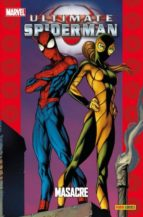 ultimate spiderman 18: masacre-brian michael bendis-mark bagley-mark brooks-9788490244753