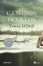 caminos ocultos-tawni o dell-9788490325353