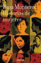 historias de mujeres rosa montero 9788490629253