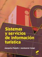 sistemas y servicios de informacion turistica margarita planells montserrat crespi 9788490770153