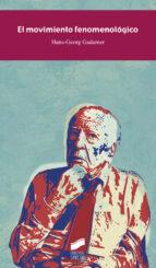 el movimiento fenomenologico-hans-georg gadamer-9788490772553