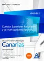 cuerpos superiores facultativo y de investigadores agrarios de la comunidad autónoma de canarias. temario materias generales-9788490934753