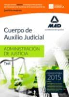 cuerpo de auxilio judicial de la administracion de justicia: test 9788490935453