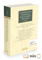 las modificaciones estructurales de las sociedades mercantiles-angel rojo-9788490982853