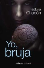yo, bruja isidora chacon 9788491040453