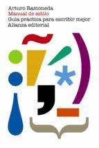 manual de estilo: guia practica para escribir mejor-arturo ramoneda-9788491044253